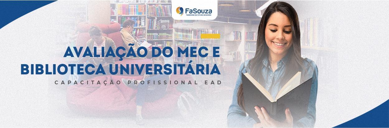 Avaliação do MEC e Biblioteca Universitária
